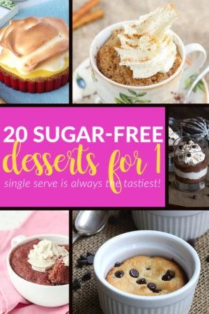 20 Sugar-Free Desserts For 1 (Single Serve Desserts)