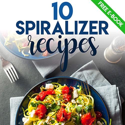 Free Spiralizer Recipes ebook
