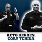Keto Heroes: Cory Tchida