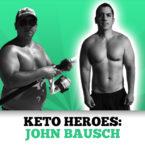 Keto Heroes: John Bausch