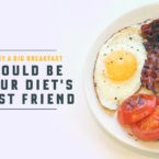 Why a Big Breakfast Could Be Your Diet's Best Friend