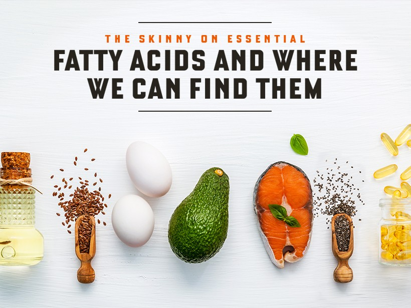 The Skinny on Essential Fatty Acids and Where We Can Find Them
