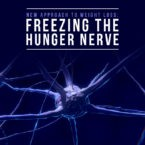 New Approach to Weight Loss: Freezing the Hunger Nerve