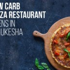 Low Carb Pizza Restaurant Opens in Waukesha