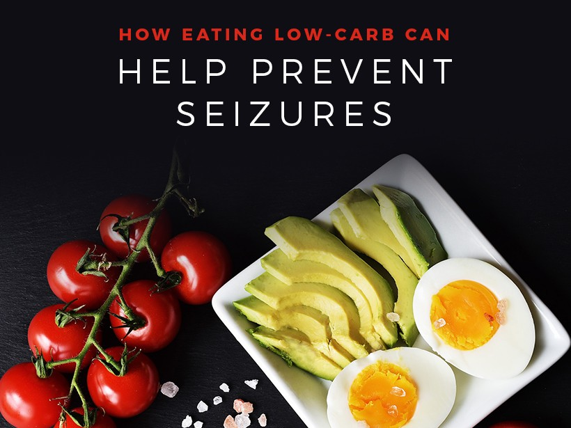 How Eating Low-Carb Can Help Prevent Seizures