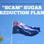 """Doctors Lash Out at Australia's """"Scam"""" Sugar Reduction Plan"""