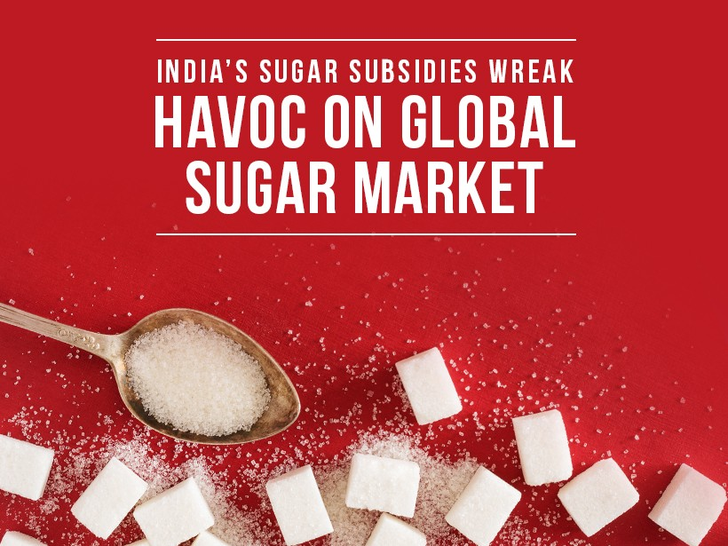 India's Sugar Subsidies Wreak Havoc on Global Sugar Market