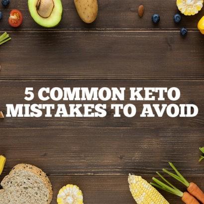 5 Common Mistakes that Keto newbies make