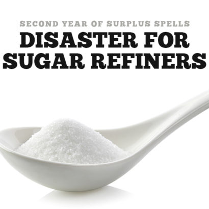 Sugar Surplus is a disaster for sugar refiners
