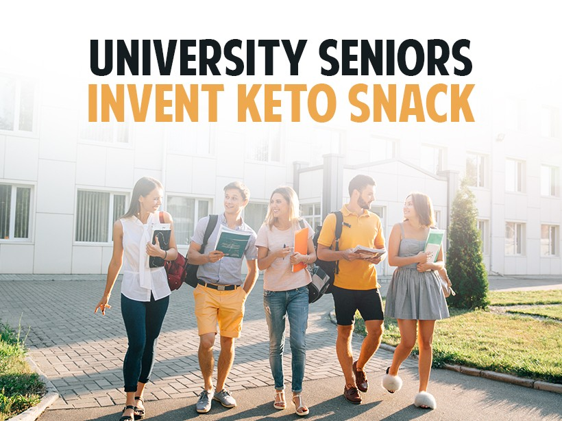 University Seniors Create Keto Snack