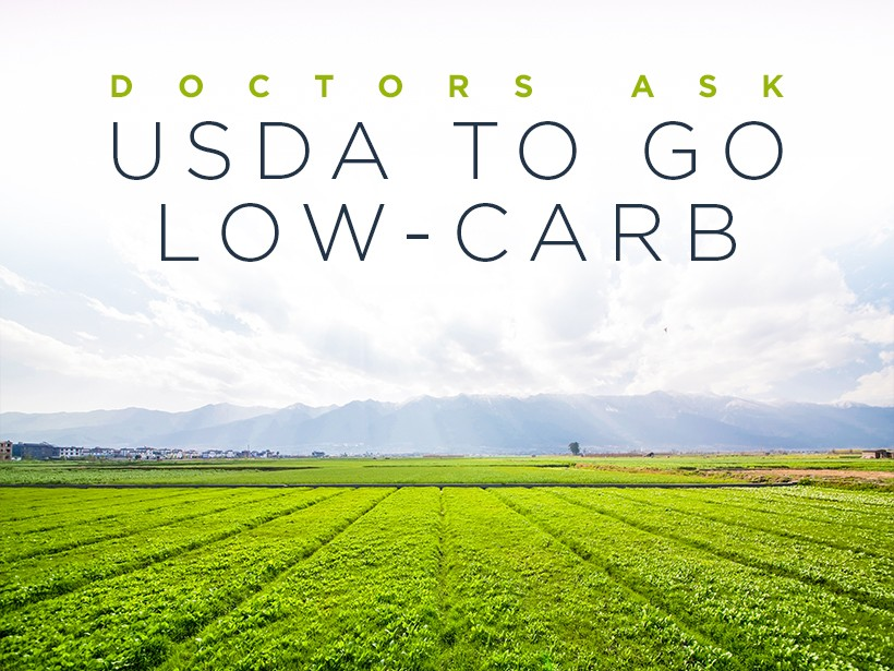 Doctors Ask USDA to Go Low-Carb